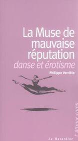 La muse de mauvaise réputation ; danse et érotisme - Intérieur - Format classique