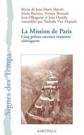 Mission de paris. cinq pretres-ouvriers insoumis temoignent - Couverture - Format classique