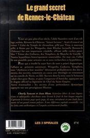 Le grand secret de rennes-le-château ; une incroyable vérité religieuse et dynastique - 4ème de couverture - Format classique
