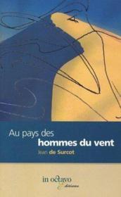 Au Pays Des Hommes Du Vent - Couverture - Format classique