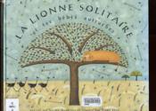 La lionne solitaire - Couverture - Format classique