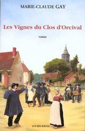 Les vignes du clos d'orcival - Intérieur - Format classique