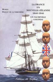 La France en Nouvelle-Zélande ; 1840-1846 - Intérieur - Format classique