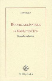 Bodhicaruavatra La Marche Vers L Eveil - Intérieur - Format classique