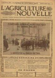 L'agriculture nouvelle, n°1140, samedi 22 février: concours général agricole 1913 au grand palais l'arrivée du gros bétail - Couverture - Format classique