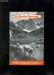 LES HAUTES PYRENEES. INTER GUIDE DU TOURISME.6em EDITION. GUIDE OFFICIEL DU COMITE DEPARTEMENTALE DU TOURISME. - Couverture - Format classique