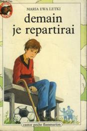 Demain Je Repartirai. Collection Castor Poche N° 34 - Couverture - Format classique