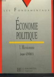 Economie Politique T.1microeconomie - Couverture - Format classique