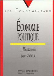 Economie Politique T.1microeconomie - Intérieur - Format classique