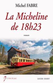 La Micheline de 18h23 - Couverture - Format classique