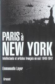 Paris à New York ; intellectuels et artistes français en exil, 1940-1947 - Intérieur - Format classique