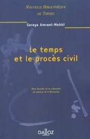 Le temps et le proces civil - nouvelle bibliotheque de theses - Intérieur - Format classique