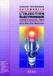 L'injection électronique t.2 ; allumage et dépollution - Couverture - Format classique