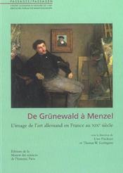 De grunewald a menzel. l'image de l'art allemand en france au 19e sie cle - Intérieur - Format classique