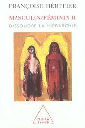Masculin/feminin ii - dissoudre la hierarchie - Intérieur - Format classique