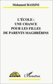 L'école : une chance pour les filles de parents maghrébins - Intérieur - Format classique