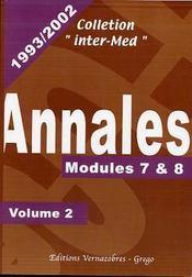 Annales 1993-2002 t.2 ; modules 7 & 8 - Couverture - Format classique