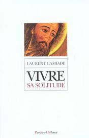 Vivre sa solitude en communion avec la solitude du christ - Intérieur - Format classique
