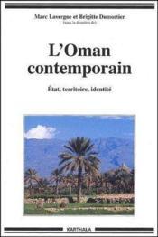 Oman contemporain. etat, territoire, identite - Couverture - Format classique