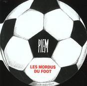 Les Mordus Du Foot - Intérieur - Format classique