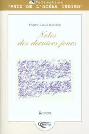 Notes Des Derniers Jours - Couverture - Format classique