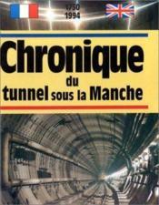 Chronique Du Tunnel Sous La Manche - Couverture - Format classique