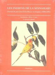 Les Indiens De La Sinnamary. Journal Du Pere Jean Dela Mousse En Guyane (1684-1691) - Intérieur - Format classique