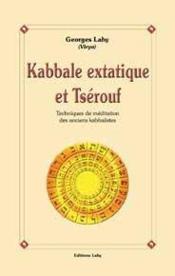 Kabbale Extatique Et Tserouf - Couverture - Format classique