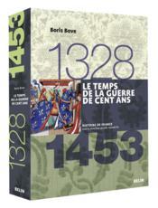 Le temps de la Guerre de Cent ans (1328-1453) - Couverture - Format classique