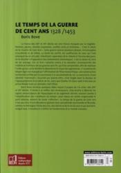 Le temps de la Guerre de Cent ans (1328-1453) - 4ème de couverture - Format classique