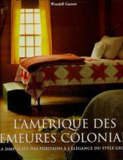 L'ev-amerique des demeures coloniales - Couverture - Format classique