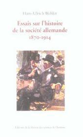 Essais Sur L'Histoire De La Societe Allemande, 1870-1914 - Intérieur - Format classique