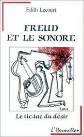 Freud et le sonore ; le tic-tac du désir - Intérieur - Format classique