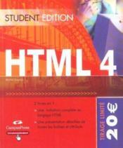 Html 4 ; student edition - Couverture - Format classique