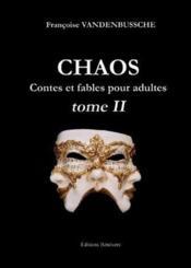 Chaos contes et fables pour adultes t.2 - Couverture - Format classique