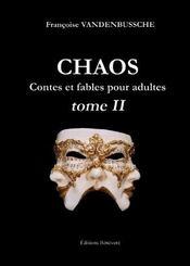 Chaos contes et fables pour adultes t.2 - Intérieur - Format classique