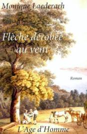 Fleche Derobee Au Vent - Couverture - Format classique