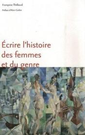 Écrire l'histoire des femmes et du genre - Couverture - Format classique