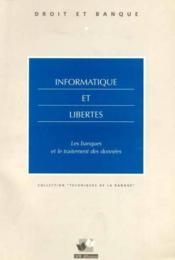 Informatique et libertes les banques et le traitement des donnees - Couverture - Format classique