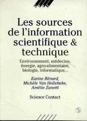 Les Souces De L'Information Scientifique Et Technique - Couverture - Format classique