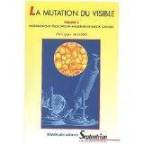 Mutation du visible vol 2 - Couverture - Format classique