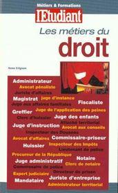 Les Metiers Du Droit ; Edition 2000 - Intérieur - Format classique