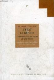 L'etat et la region - l'aquitaine au xviie siecle - Couverture - Format classique