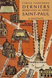 Derniers Rendez-Vous Au Metro Saint-Paul - Intérieur - Format classique
