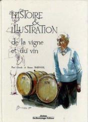 Histoire Et Illustration De La Vigne Et Du - Couverture - Format classique