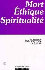 Mort ethique et spiritualite - Couverture - Format classique