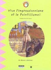 Vive L'Impressionnisme Et Le Pointillisme - Intérieur - Format classique