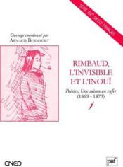 Rimbaud, l'invisible et l'inoui - Couverture - Format classique