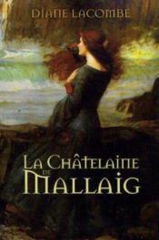 La châtelaine de Mallaig. roman - Couverture - Format classique