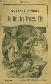 Le Roi Des Placers D'Or. Tome 2. - Couverture - Format classique